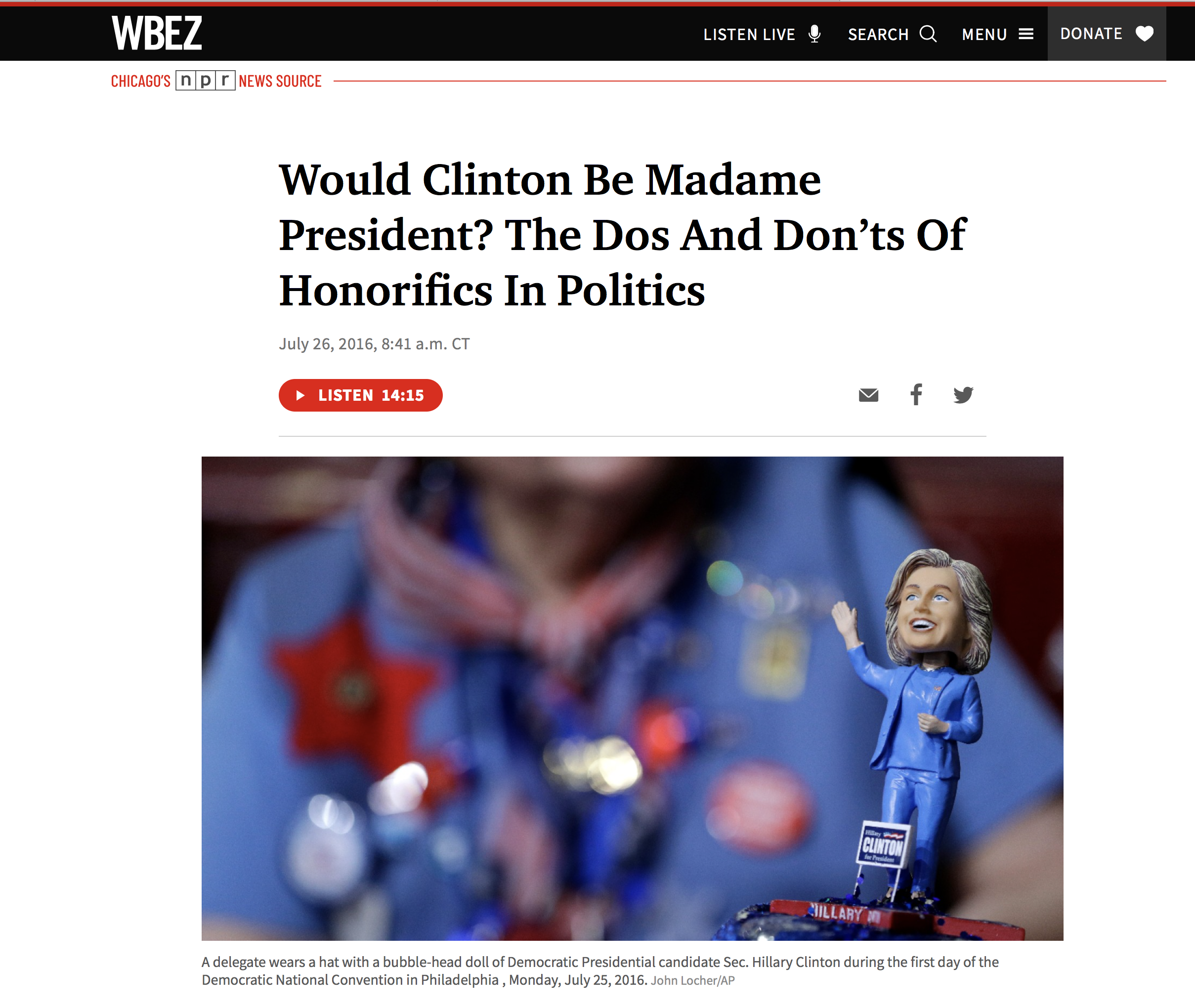 Would Clinton Be Madame President? The Dos And Don'ts Of Honorifics In Politics.
